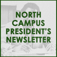 North Campus President's Newsletter