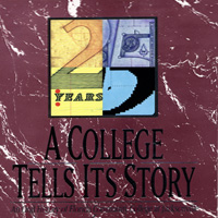 A College Tells Its Story